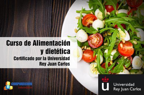 Curso Alimentación y Dietética Certificado por Universidad Juan Carlos de Madrid