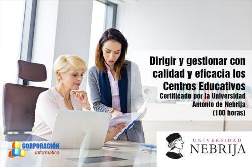 Curso dirigir y gestionar con calidad y eficacia los centros educativos, certificado por la Universidad Antonio de Nebrija