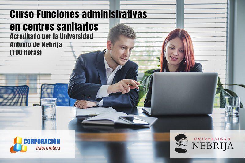 Funciones administrativas en centros sanitarios Acreditado por la Universidad Antonio de Nebrija