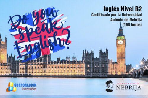 Curso Inglés Nivel B2 acreditado por la Universidad Antonio de Nebrija