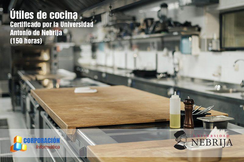 Útiles de cocina- certificado Nebrija - Corporación Informática