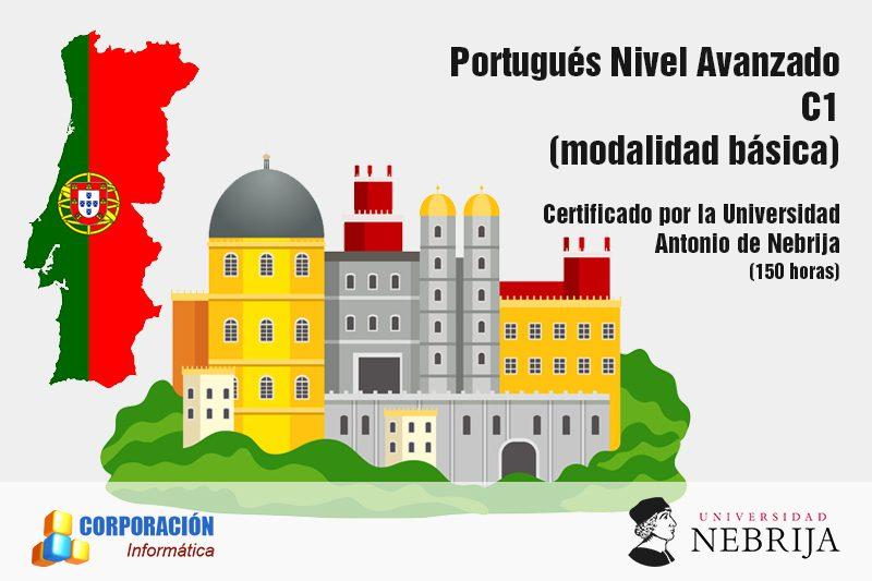 Portugués Nivel Avanzado (C1) - Acreditado por la Universidad Antonio de Nebrija - (modalidad básica)